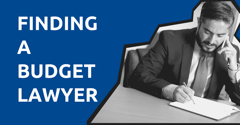 Finding a Budget Lawyer