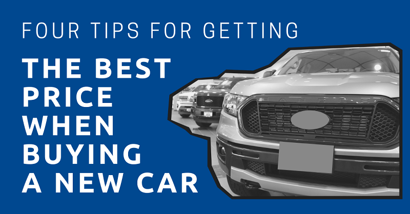 Four Tips for Getting the Best Price When Buying a New Car