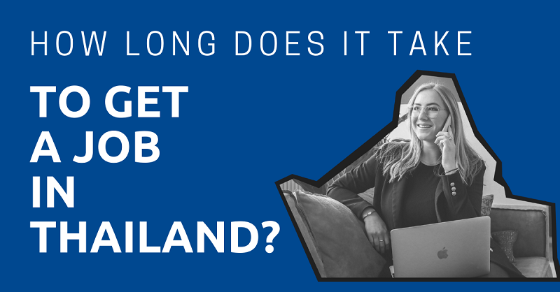 How Long Does it Take to Get a Job in Thailand