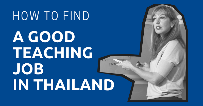 How to Find a Good Teaching Job in Thailand