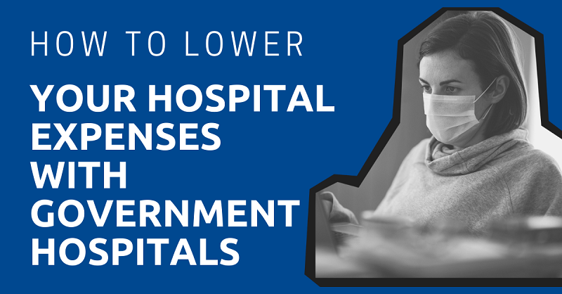 How to Lower Your Hospital Expenses with Government Hospitals