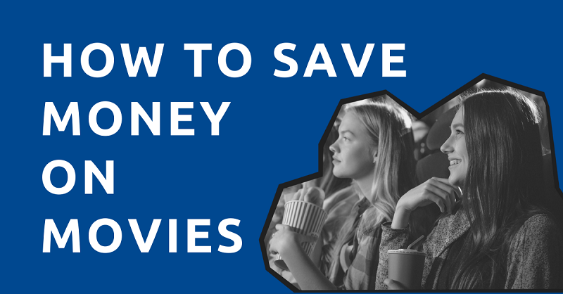 How to Save Money on Movies