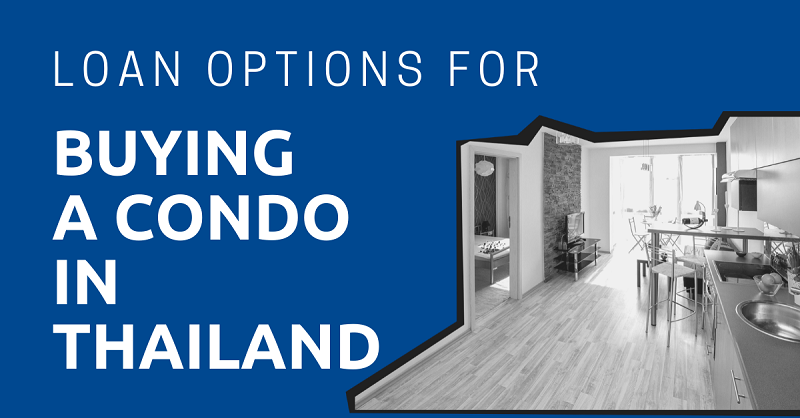 Loan Options for Buying a Condo in Thailand