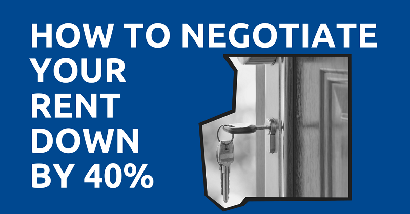 Negotiate Your Rent Down by 40%