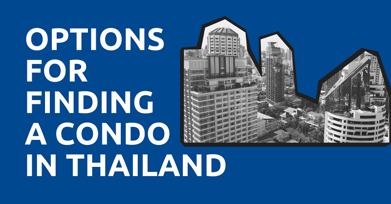 Options for Finding a Condo in Thailand