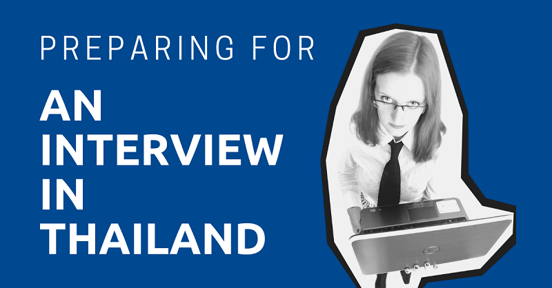 Preparing for an Interview in Thailand