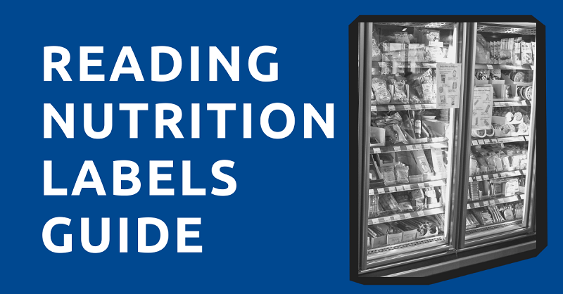 Reading Nutrition Labels Guide