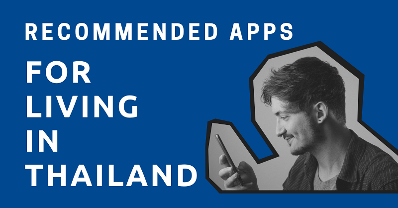 Recommended Apps for Living in Thailand