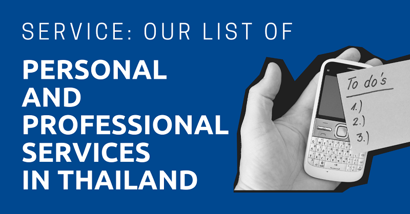 Service Our List of Personal and Professional Services in Thailand