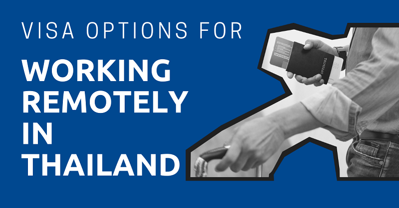 Visa Options for Working Remotely in Thailand