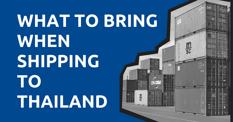 What to Bring When Shipping to Thailand