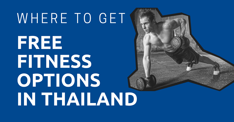 Where to Get Free Fitness Options in Thailand