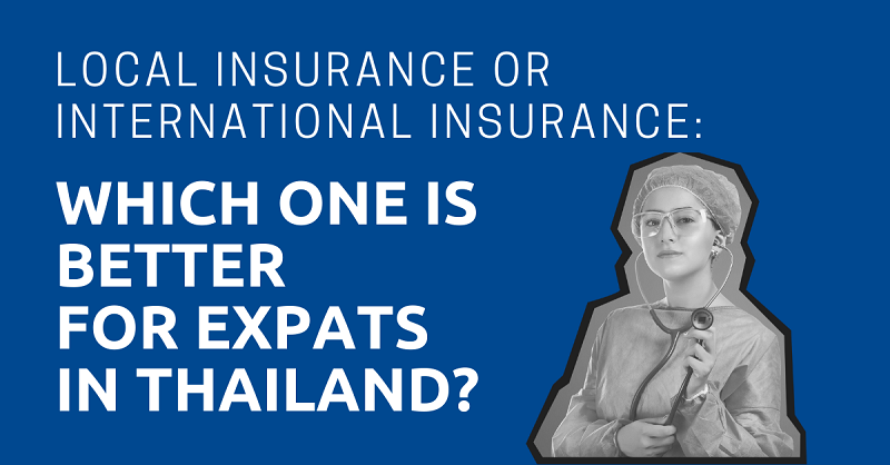 Local Insurance or International Insurance Which One is Better for Expats in Thailand