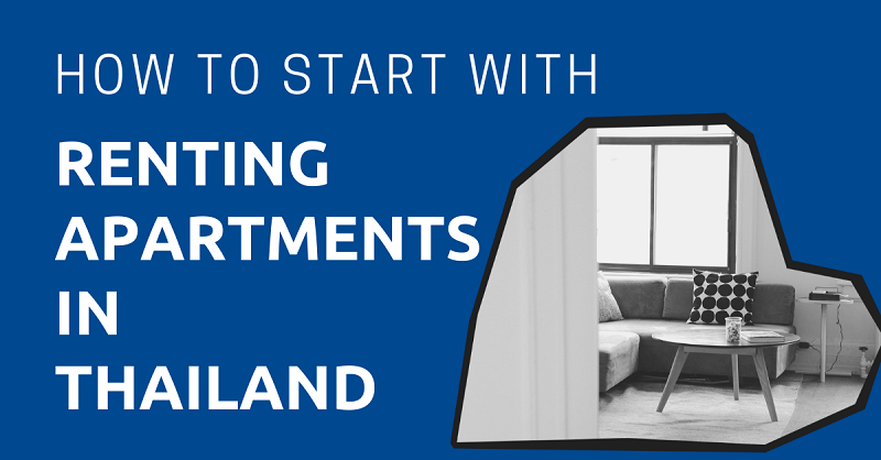 How to Start with Renting Apartments in Thailand